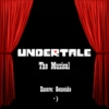 Undertale: The Musical (Encore: Genocide)