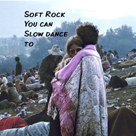 Soft Rock You Can Slow Dance To