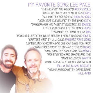 Lee Pace's Favorite Songs