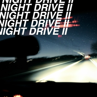 Night Drive II ✨