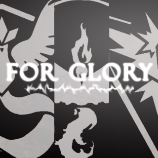 FOR GLORY