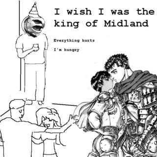i wish i was the king of Midland