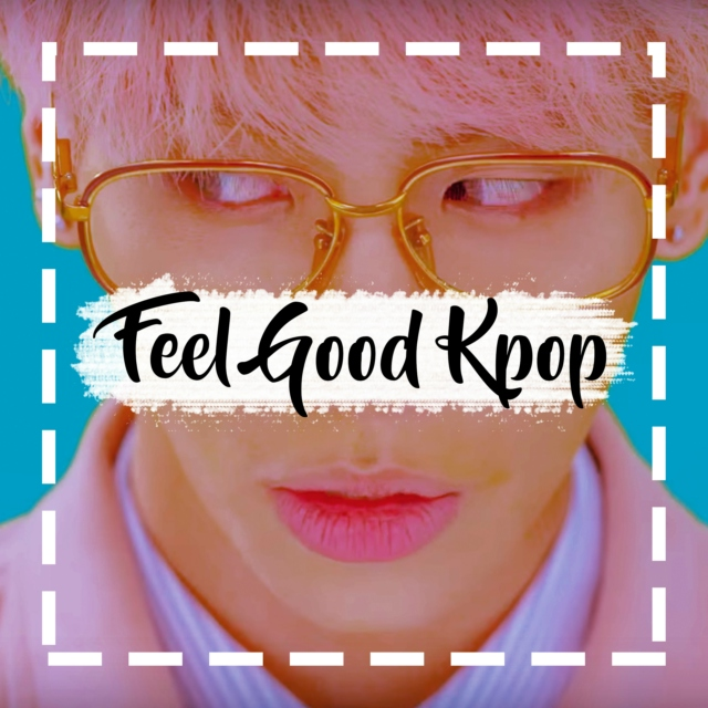 ▲ Feel Good Kpop ▲