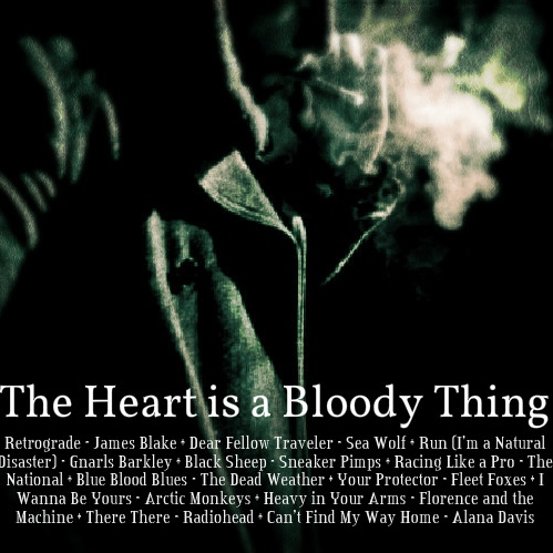 The Heart is a Bloody Thing