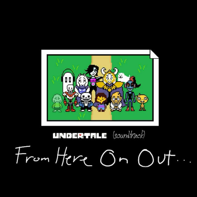 8tracks radio | Undertale (Soundtrack): From Here On Out