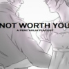 Not worth you