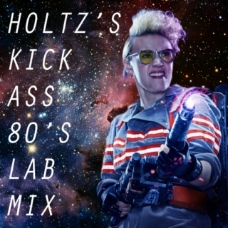 holtz's kick ass 80's lab mix