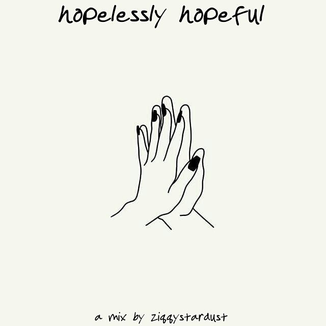hopelessly hopeful