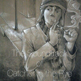 Catcher In The Rye Soundtrack