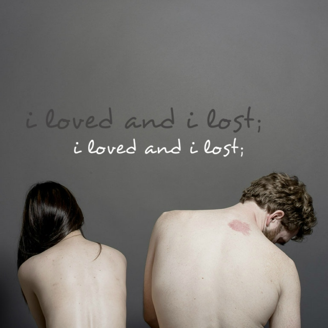 i loved and i lost;