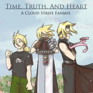 Time, Truth, And Heart -- A Cloud Strife Fanmix