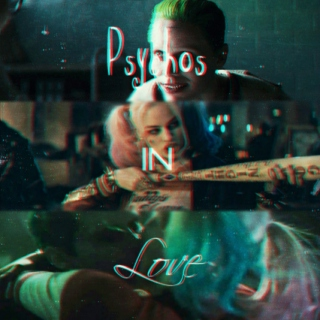 psychos in love // The Joker x Harley Quinn // part. i