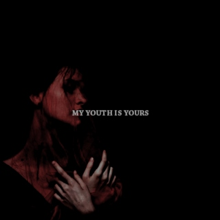 MY YOUTH IS YOURS