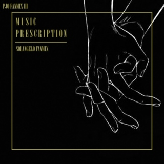 [PJO/SOLANGELO FANMIX]: Music Prescription