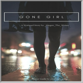 Gone Girl | Wattpad playlist (for _Megan_The_Writer)