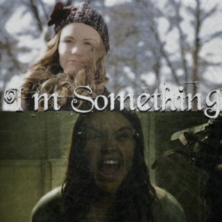 I'm Something!
