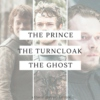 the prince; the turncloak; the ghost