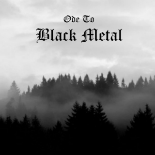 Ode To Black Metal