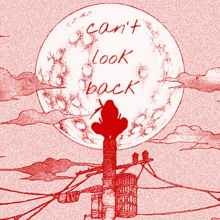 can't look back