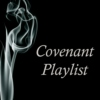 The Covenant Series Playlist