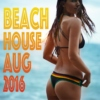 ♪┗ ( ◕ ‿ ◕) ┓♪ Beach House//Aug 2016