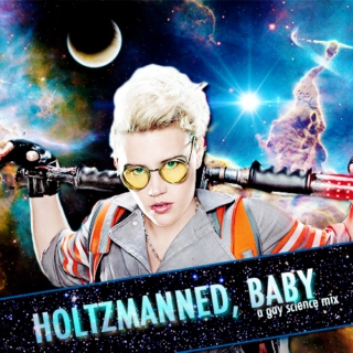 Holtzmanned, Baby