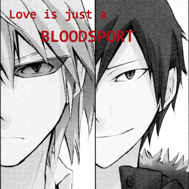 Love is Just a Bloodsport