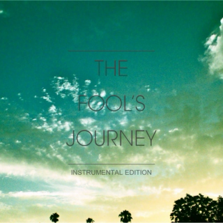 The Fool's Journey: Instrumental Edition