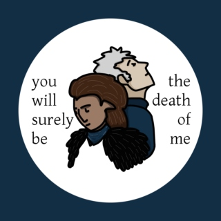 you will surely be the death of me [a perc'ildan playlist]