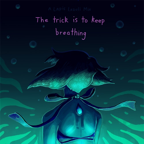 The trick is to keep breathing - a lapis lazuli recovery mix