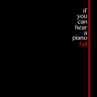 if you can hear a piano fall