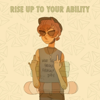 rise up to your ability!