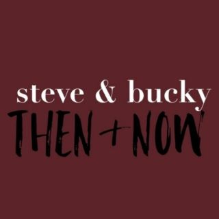 steve & bucky, then and now