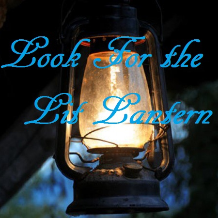 Look For the Lit Lantern