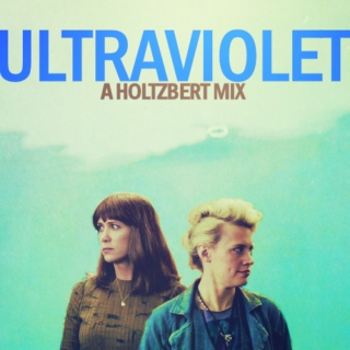 Ultraviolet - A Holtzbert Mix