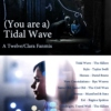 (You are a) Tidal Wave