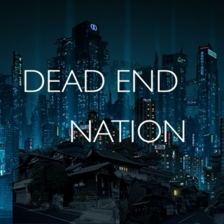 dead end nation