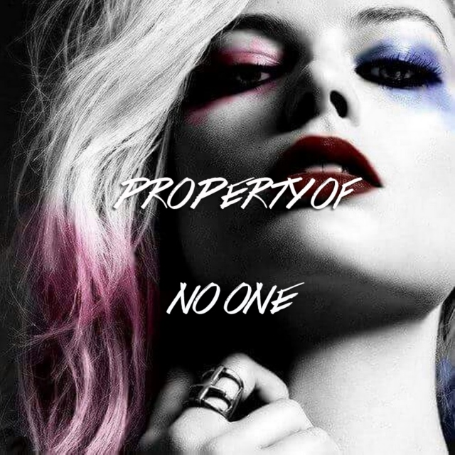 property of no one (harley quinn)