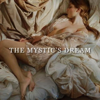 the mystic's dream
