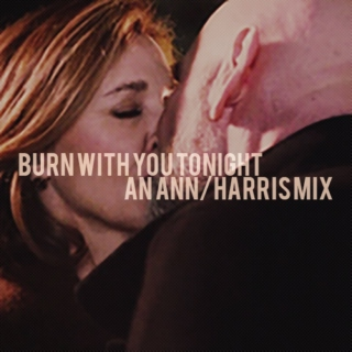 Burn With You Tonight