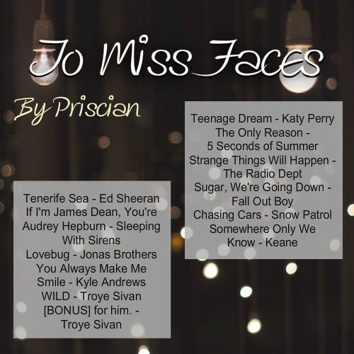To Miss Faces
