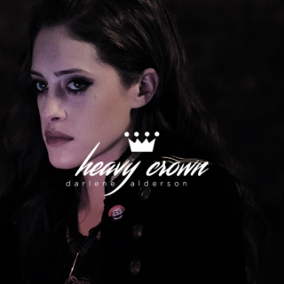 Heavy Crown / darlene alderson