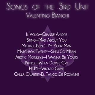 Songs of the 3rd Unit: Valentino Bianchi