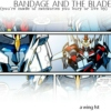 BANDAGE AND THE BLADE (you're made of memories you bury or live by): A Wing FST
