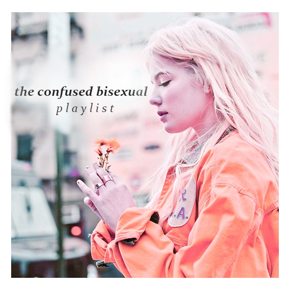 the confused bisexual playlist