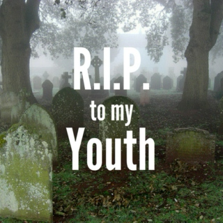R.I.P. 2 My Youth
