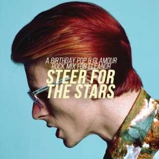 steer for the stars