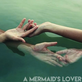 a mermaid's lover
