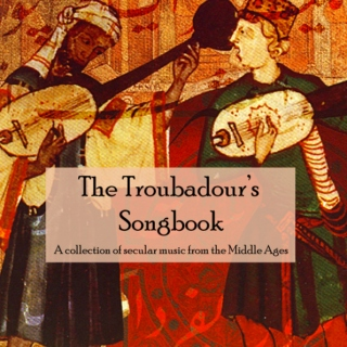 The Troubadour's Songbook