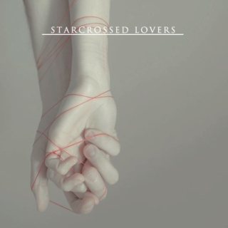 Starcrossed Lovers